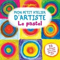 Maïté Balart - Le pastel.