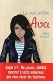 Maïté Bernard - Ava Tome 3 : la mort préfère Ava.