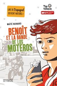Maïté Bernard - Benoît et la bande de Los Moteros.