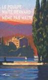 Maïté Bernard - Même pas Malte.