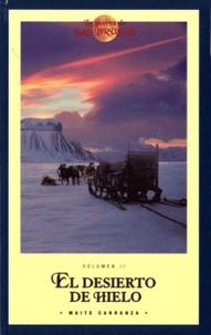 Maïté Carranza - La guerra de las brujas Volumen 2 : El Desierto De Hielo.