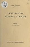 Maïté Clerides - La montagne s'avance à tâtons.