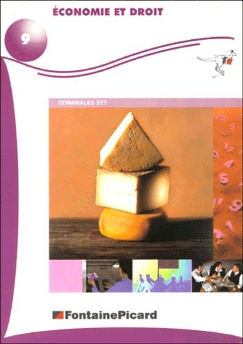 Economie et droit Terminales STT - Maïté Francis,Yvette Combes