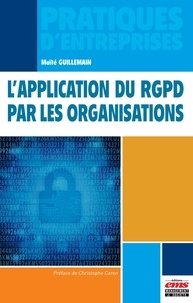 Maïté Guillemain - L'application du RGPD par les organisations.