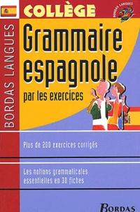 Grammaire espagnole par les exercices. Collège.pdf