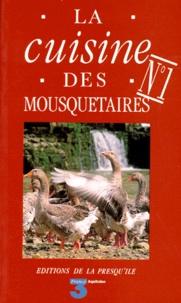 Maïté et  Micheline - La cuisine des mousquetaires - La cuisine des mousquetaires.
