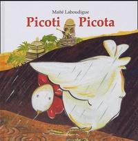 Maïté Laboudigue - Picoti Picota.