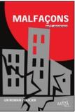 Maïté Labourdique - Malfaçons.