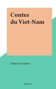 Maïté Laveissiere - Contes du Viet-Nam.