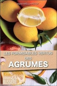 Maïté Molla-Petot - Formidables agrumes ! - Oranges, citrons, pamplemousse pour humains et animaux.