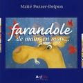Maïté Pozzer-Delpon - Farandole - De maux en mots....