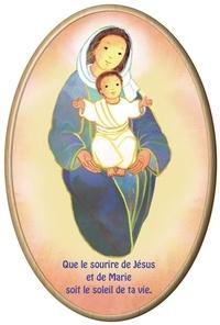 Maïte Roche - Cadre ovale en bois Maïté Roche - Vierge Mère - Que le sourire de Jésus et de Marie soit le soleil de ta vie.