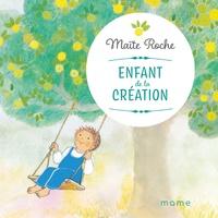 Maïte Roche - Enfant de la Création.