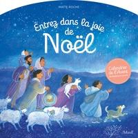 Maïte Roche - Entrez dans la joie de Noël - Calendrier de l'avant.