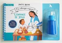 Maïte Roche - L'enfance de Jésus.