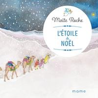 Maïte Roche - L'étoile de Noël.