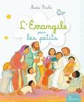 Maïte Roche - L'Evangile pour les petits.
