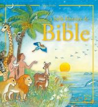 Maïte Roche - La belle histoire de la Bible.