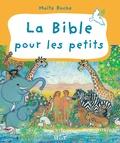 Maïte Roche - La Bible pour les petits.