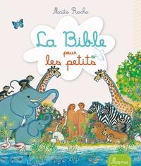 La Bible pour les petits - Maïte Roche pdf epub