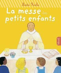 Maïte Roche - La messe des petits enfants.