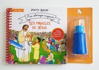Maïte Roche - Les miracles de Jésus.
