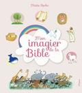 Maïte Roche - Mon imagier de la Bible.