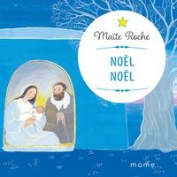 Maïte Roche - Noël, Noël !.
