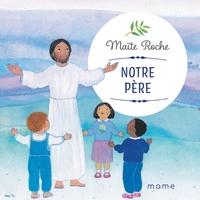 Maïte Roche - Notre Père.