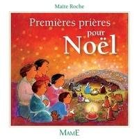 Maïte Roche - Premières prières pour Noël.