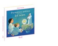 Maïte Roche - Premières prières pour tous les soirs.