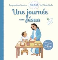 Maïte Roche - Une journée avec Jésus.
