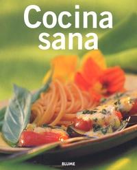 Maite Rodriguez-Fischer et Ana-Maria Perez Martinez - Cocina sana.