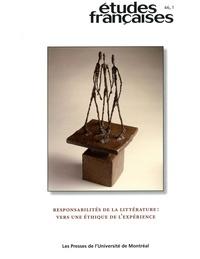 Maïté Snauwaert et Anne Caumartin - Volume 46, numéro 1, 2010 - Responsabilités de la littérature : vers une éthique de l'expérience.