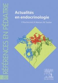 Maïté Tauber et  Collectif - Actualités en endocrinologie.