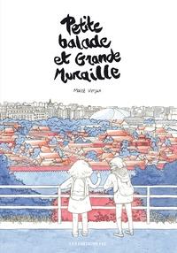 Maïté Verjux - Petite balade et Grande Muraille.