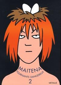 Maïtena - Maitena Tome 2 : Tournants dangereux.