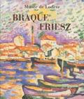 Maïthé Vallès-Bled et  Collectif - Braque-Friesz - Musée de Lodève 26 juin-30 octobre 2005.