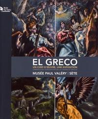 Maïthé Vallès-Bled - El Greco, un chef-d'oeuvre, une exposition : l'Immaculée conception de la chapelle Oballe - Musée Paul Valéry, Sète, 24 juin - 1er octobre 2017.
