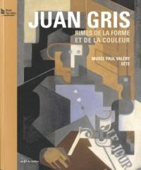 Maïthé Vallès-Bled - Juan Gris, Rimes de la forme et de la couleur - 24 juin - 31 octobre 2011, Musée Paul Valéry, Sète.