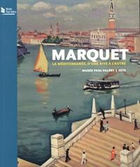 Maïthé Vallès-Bled et Itzhak Goldberg - Marquet - La Méditerranée, d'une rive à l'autre.