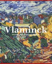 Maïthé Vallès-Bled et  Wildenstein Institute - Vlaminck - Catalogue critique des peintures et céramiques de la période fauve, édition bilingue français-anglais.