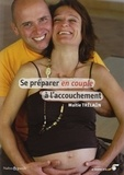 Maïtie Trélaün - Se préparer en couple à l'accouchement.