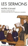 Maître Eckhart - Les sermons.