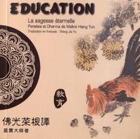 Maître Hsing Yun - Education - Edition bilingue français-chinois.
