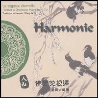 Maître Hsing Yun - Harmonie - Edition bilingue français-chinois.