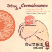 Maître Hsing Yun - Trésor de la Connaissance - Edition bilingue français-chinois.