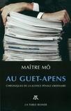 Maître Mô - Au guet-apens - Chroniques de la justice pénale ordinaire.