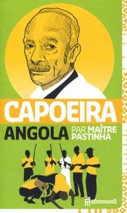 Maître Pastinha - Capoeira Angola.