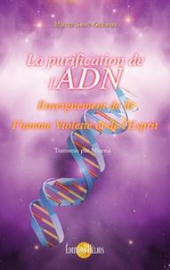 Maître Saint-Germain et  Mirena - La purification de l'ADN - Enseignement de la Flamme violette et de l'Esprit.